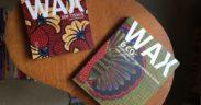 [Books & Days] Connaissez-vous le wax?